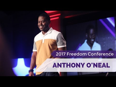 "Anthony O'Neal - 2017 Freedom Conference - ""Stop Looking But #GoGetIt!"""
