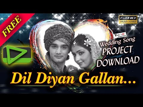 Download Free Edius Wedding Song Project 2018 Dil Diyan Gallan (Tiger Zinda Hai)  With Traning