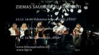 IĻĢI. Ziemas Saulgriežu koncerti 2014