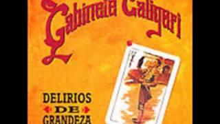 Gabinete Caligari - Delirios de Grandeza (1993)