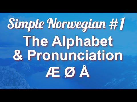 Simple Norwegian #1 - The Alphabet & Pronunciation
