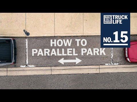 Truck Life: How To Parallel Park  Ford
