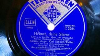 Karl Schmitt Walter - Heimat deine Sterne - Juli 1942