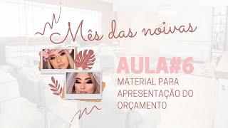 ESPECIAL NOIVAS | LIVE #6 - MATERIAL PARA APRESENTAÇÃO DO ORÇAMENTO