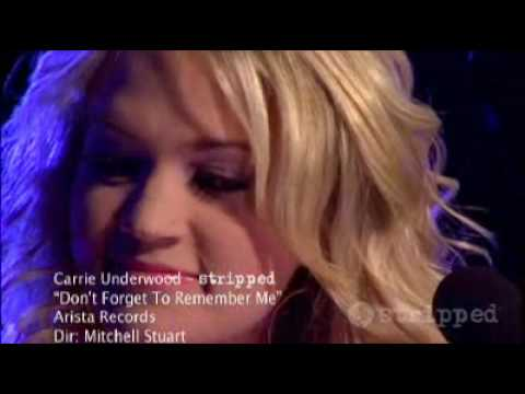 Carrie Underwood - Don't Forget to Remember Me : Stripped music