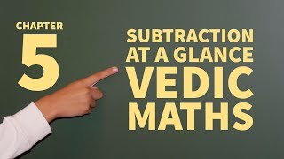 Video 6 VEDIC MATHS: Chapter 5: High Speed Maths: Math Tricks for All