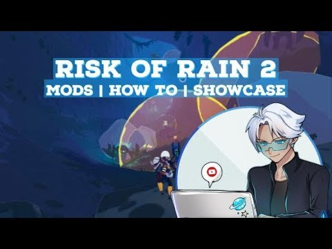 Mod Showcase And How To Install | Risk Of Rain 2