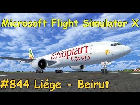 Let's Play Microsoft Flight Simulator X Teil 844 Liége (Lüttich) - Beirut [2/4] PMDG777   Liongamer1