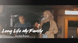 Long Life My Family - Endank Soekamti (Anita Roxo Cover)