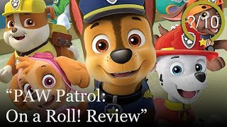 PAW Patrol: On a Roll! Review [PS4, Switch, Xbox One, & PC]