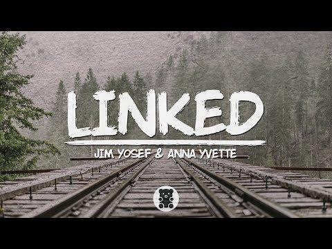 🐻 Jim Yosef & Anna Yvette - Linked (Lyrics Video)
