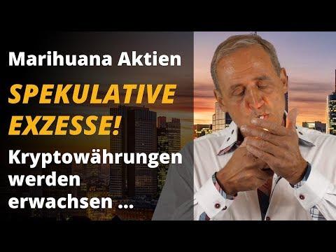 Marihuana-Aktien - spekulative Exzesse & Kryptowährungen | Florian Homm