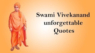 Swami Vivekanand Unforgettable Quotes
