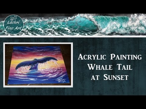 Paint a whale tail and sunset with me! Acrylic painting for Beginners - Lachri