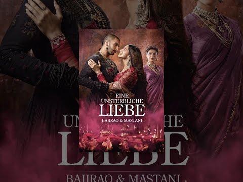 Eine unsterbliche Liebe - Bajirao & Mastani