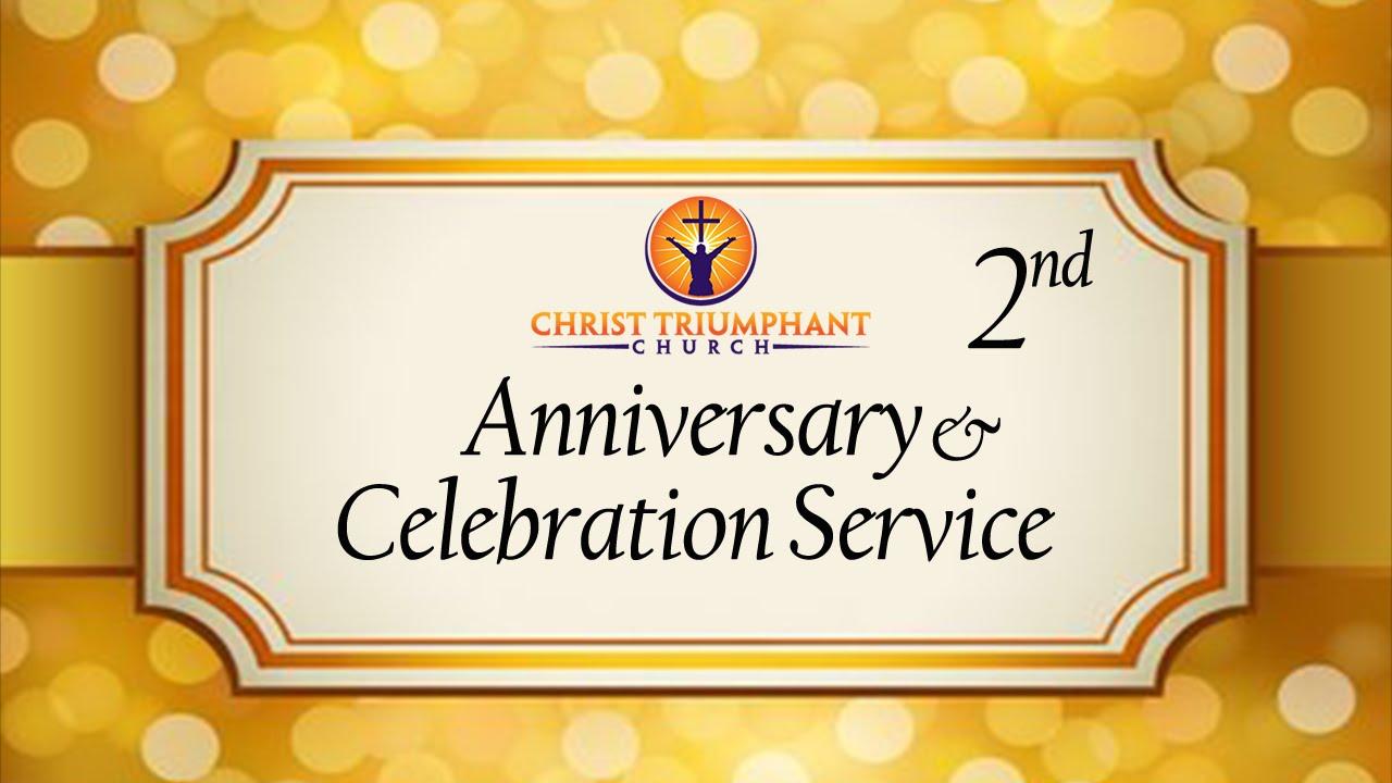 2nd Year Anniversary Celebration Service 4 17 2016 Youtube