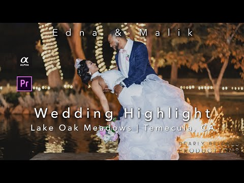 Lake Oak Meadows Wedding Videography | Edna and Malik Highlight Film | Temecula, CA