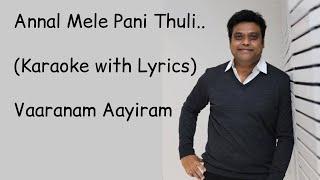 Annal Mele Pani Thuli | Karaoke | With Lyrics | Vaaranam Ayiram | Harris Jayaraj | High-Quality |