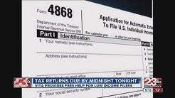 Tax return deadline is midnight tonight