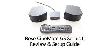 bose cinemate gs series ii speakers review setup guide 2013