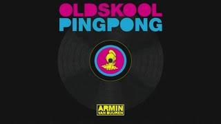 Armin van Buuren - Old Skool Ping Pong (Extended Mix)