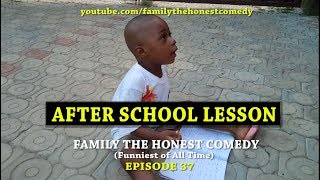 AFTER SCHOOL LESSON (Family The Honest Comedy)(Episode 37)