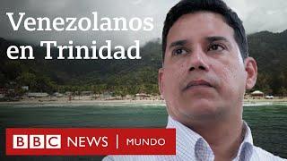 Cómo ha recibido Trinidad y Tobago la llegada de 40.000 venezolanos | BBC Mundo