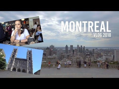 Montreal Vlog 2018 |  Travel Diary | Mount Royal Old Montreal