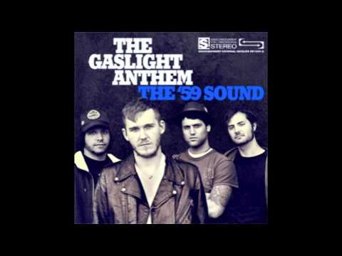 The '59 Sound The Gaslight Anthem