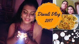Diwali Celebration Vlog 2017 || Making Special Dinner for Diwali || Full Day Diwali Vlog