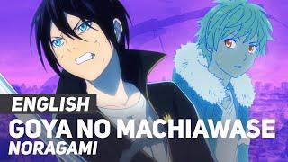 "Noragami - ""Goya No Machiawase"" | ENGLISH Ver | AmaLee"