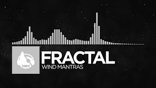 [Chillout] - Fractal - Wind Mantras [Gaia LP]