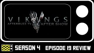 Vikings Season 4 Episode 19 Review & After Show | AfterBuzz TV