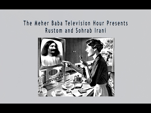 The Meher Baba Television Hour Presents - Rustom and Sohrab Irani - the Interview - 1991