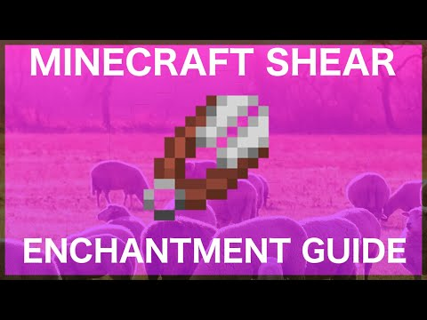 Minecraft Shear Enchantment Guide
