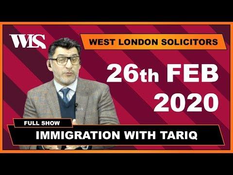 Immigration With Tariq - 26-02-2020
