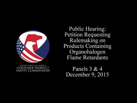 Petition Requesting Rulemaking on Products Containing Organohalogen Flame Retardants: Panels 3 & 4