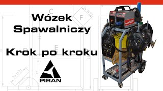 Spawaj z Piranem #17 - Budujemy wózek spawalniczy od podstaw! - Spawanie MIG/MAG Patonem PSI 200P