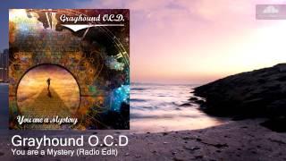 Grayhound O.C.D - You are a Mystery (Radio Edit) [Rock-Pop]