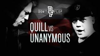 UNANYMOUS VS QUILL   Don't Flop Rap Battle