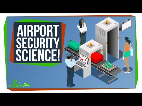 The Science of Airport Security