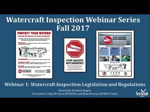 Webinar Series: Aquatic Invasive Species - Watercraft Inspection - 1 of 4 (Fall 2017)