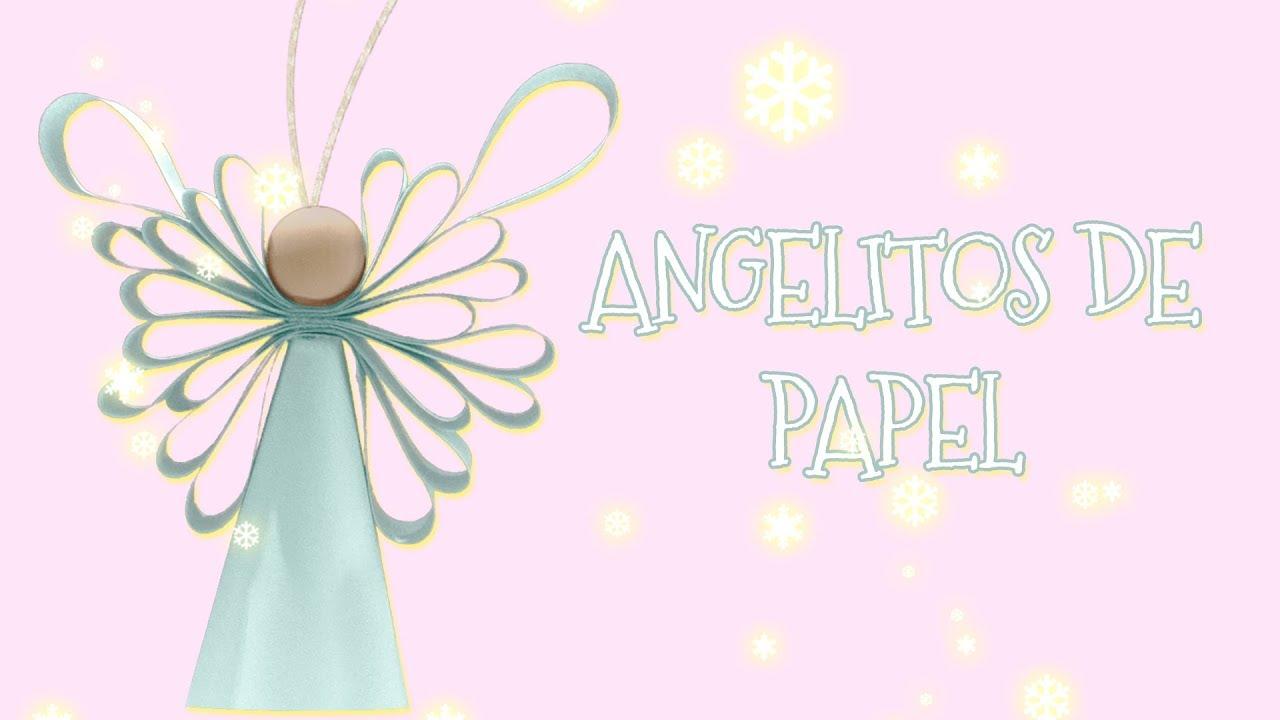 Imagenes De Angelitos Navidenos.Como Hacer Preciosos Angelitos Con Papel Manualidades Navidad Muy Faciles