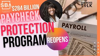 BREAKING NEWS: $284 BILLION PAYCHECK PROTECTION PROGRAM REOPENS | JAN. 9 | SHE BOSS TALK
