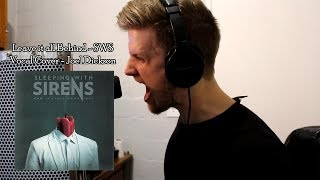 Sleeping with Sirens - Leave it all Behind (Vocal Cover)