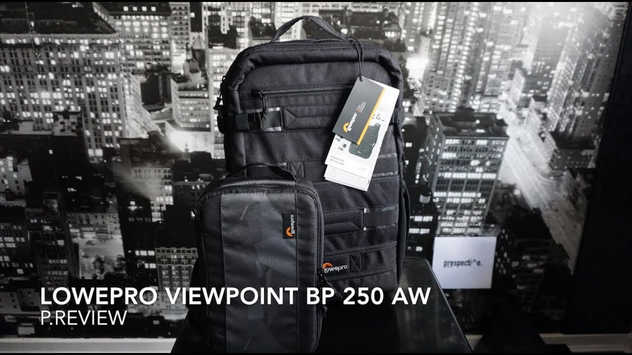 Lowepro Viewpoint Bp 250 Aw Review Youtube Cs 60