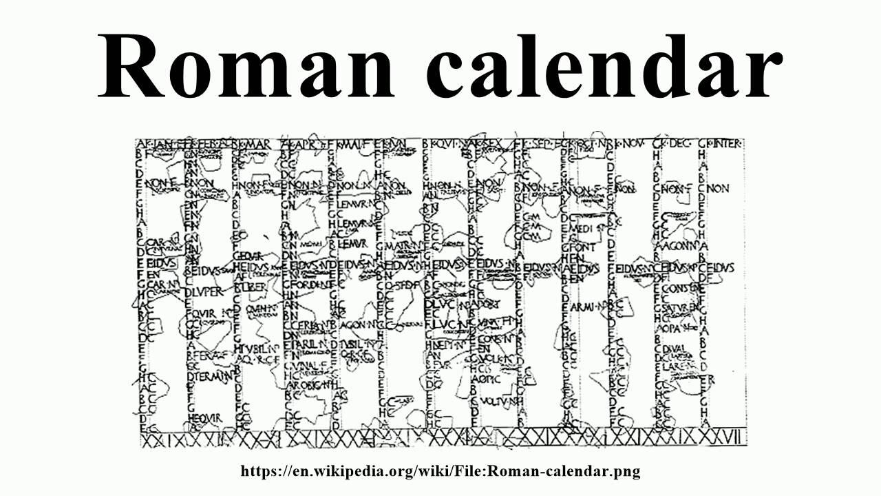 Roman Calendar.Roman Calendar