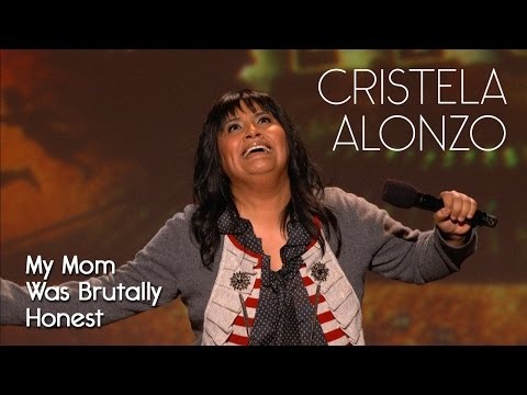 My Mom Was Brutally Honest And Held Nothing Back  Cristela Alonzo