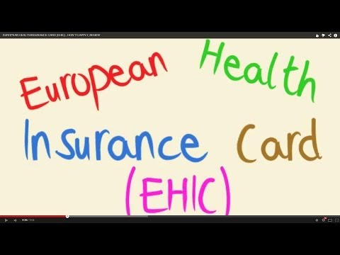 EUROPEAN HEALTH INSURANCE CARD (EHIC) - HOW TO APPLY, RENEW