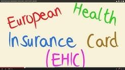 EUROPEAN HEALTH INSURANCE CARD (EHIC) - HOW TO APPLY, RENEW